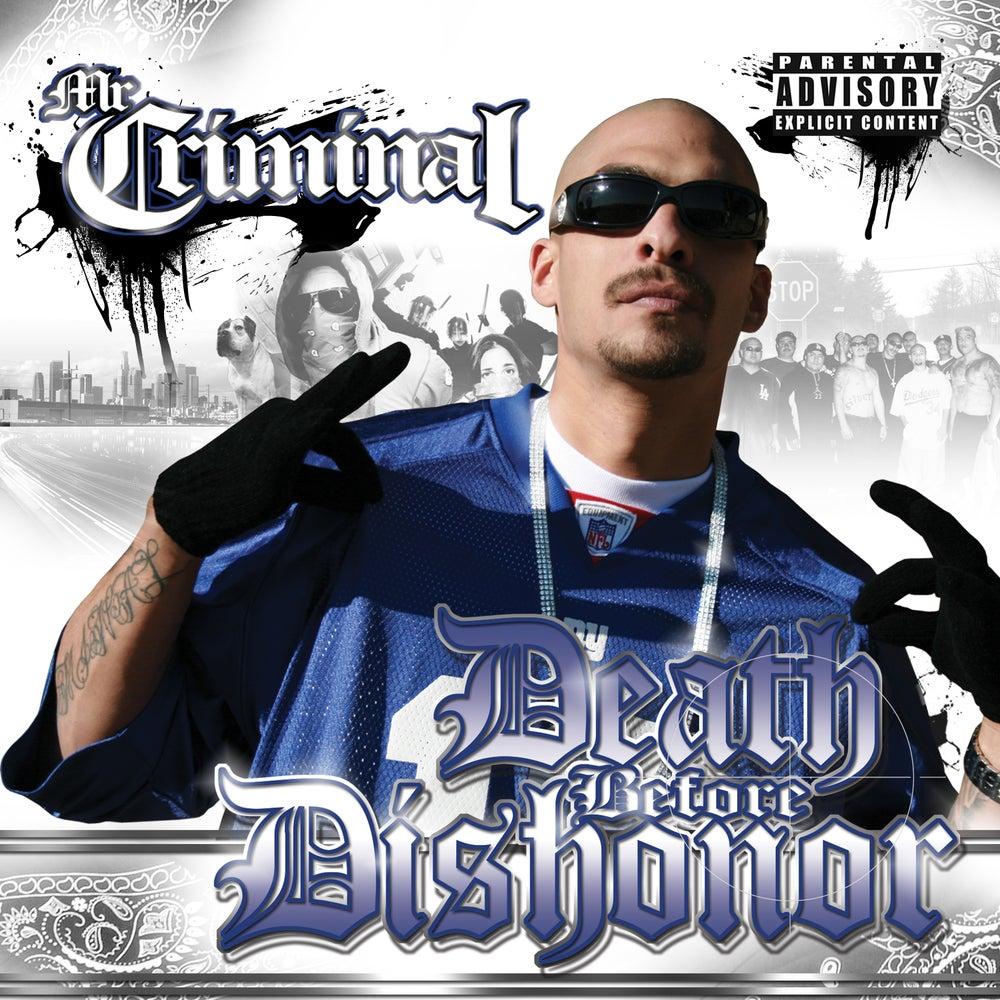 Image of Mr. Criminal - Death Before Dishonor