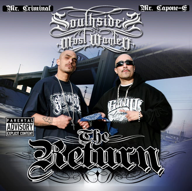 Image of Mr. Criminal & Mr. Capone-E - SouthSide's Most Wanted: The Return