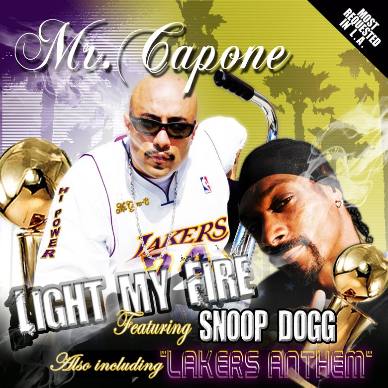 Image of Mr. Capone-E - Light My Fire feat. Snoop Dogg [SINGLE]