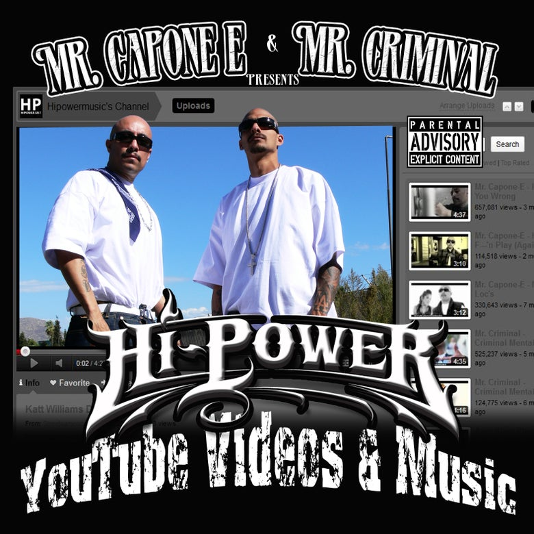 Image of Mr. Capone-E & Mr. Criminal - Youtube Videos and Music