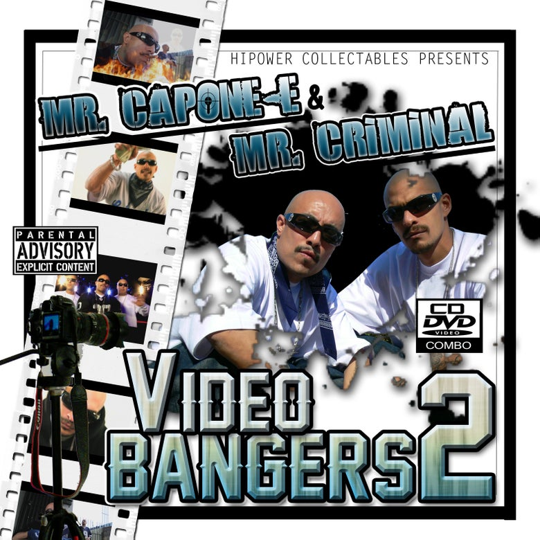 Image of Mr. Capone-E & Mr. Criminal - Video Bangers 2