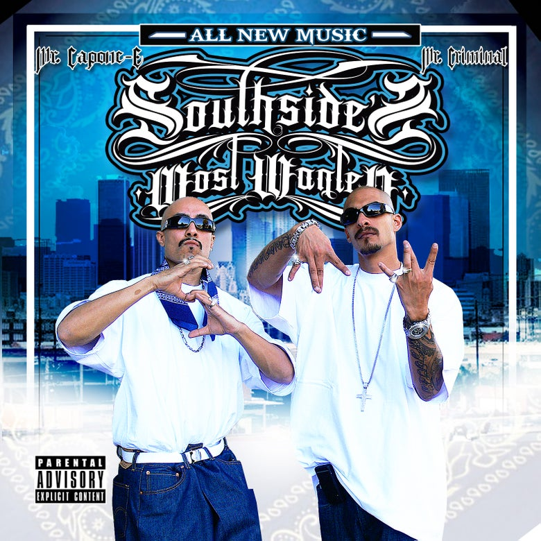 Image of Mr. Criminal & Mr. Capone-E - SouthSide's Most Wanted