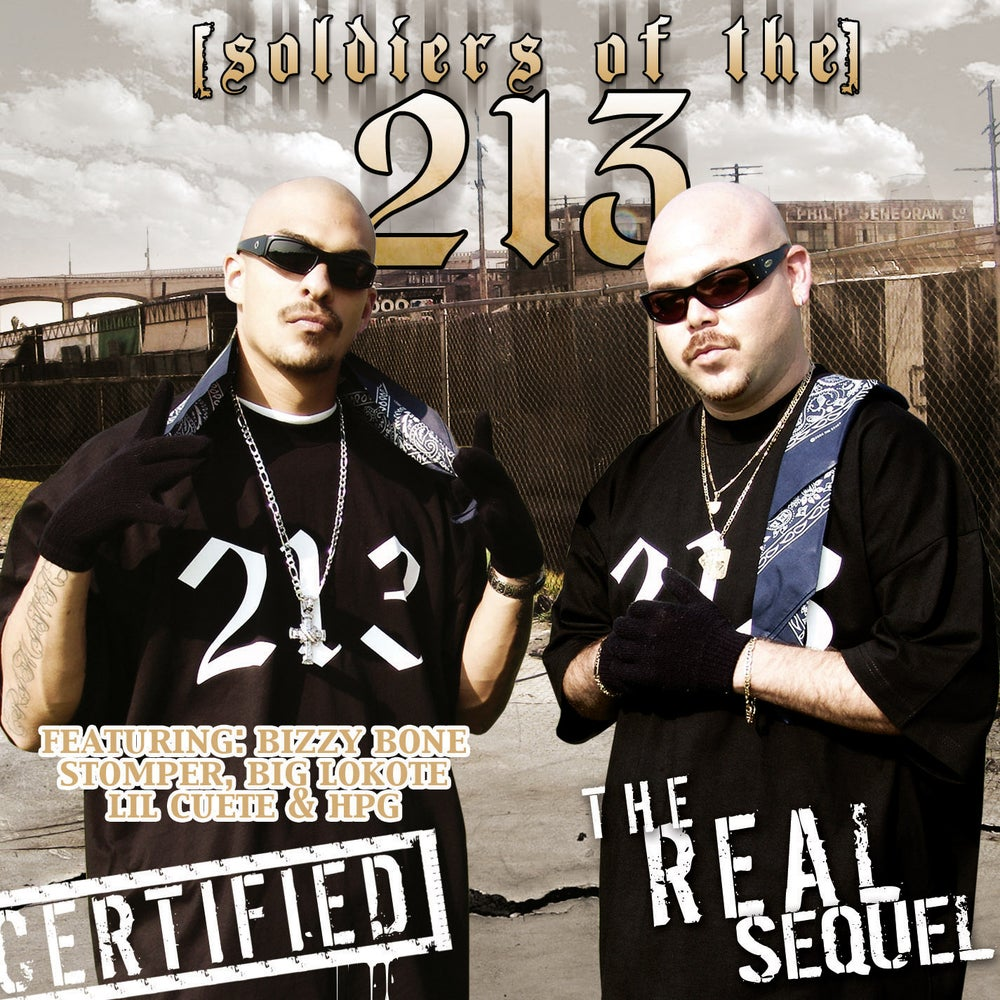Image of Soldiers Of The 213: The Real Sequel