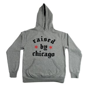 Image of Raised by Chicago (Heather HOODIE)