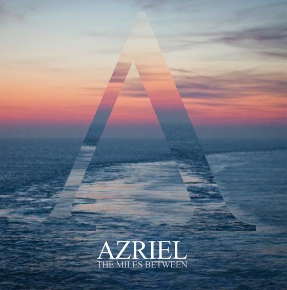 "Image of Azriel 'The Miles Between' Ltd 12"" Vinyl"