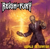 Image of Reign of Fury - World Detonation CD