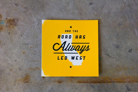 "Image of ""The Road has Always Led West"""