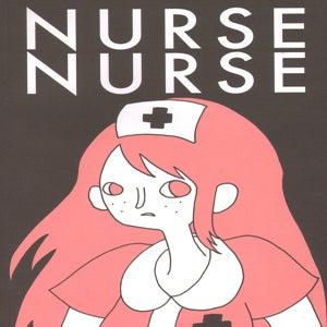 Image of NURSE NURSE // SIGNED & SKETCHED