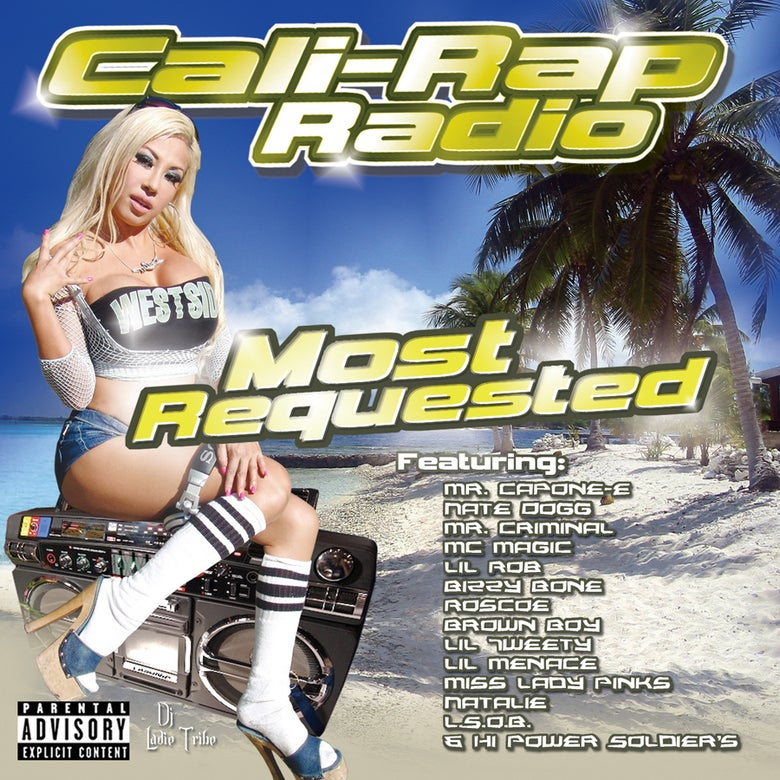 Image of Cali-Rap Radio Most Requested