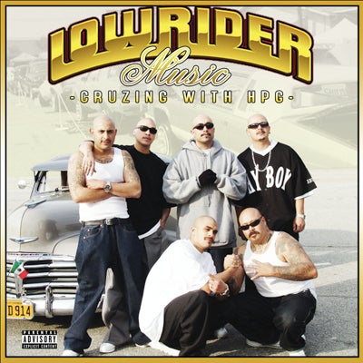 Image of Lowrider Music: Cruzing With HPG