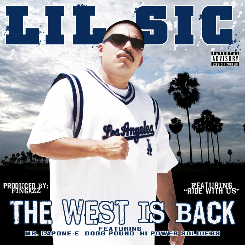 Image of Lil Sic - The West is Back