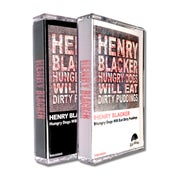 Image of HENRY BLACKER 'Hungry Dogs Will Eat Dirty Puddings' Cassette w/ Exclusive Track