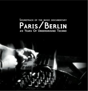Image of Soundtrack Paris/Berlin:20 Years Of Underground Techno