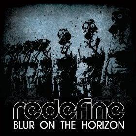 Image of Redefine - Blur on the Horizon