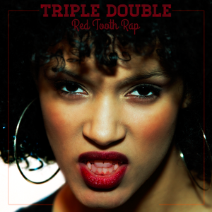 Image of Triple Double - Red Tooth Rap // CD