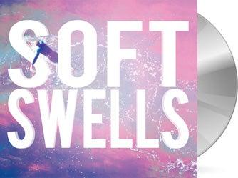 Image of Soft Swells - Soft Swells CD