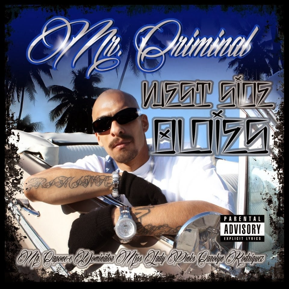 Image of Mr. Criminal - WestSide Oldies