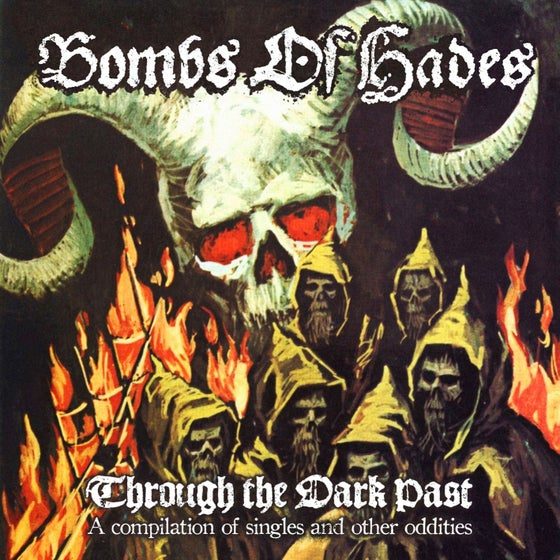 """Image of BOMBS OF HADES """"Through The Dark Past"""" CD"""