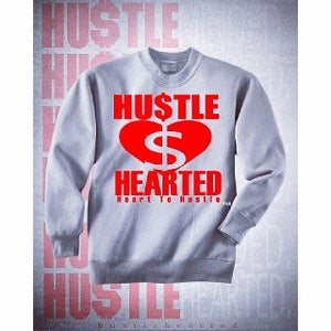 Image of Hustle Hearted Crew neck