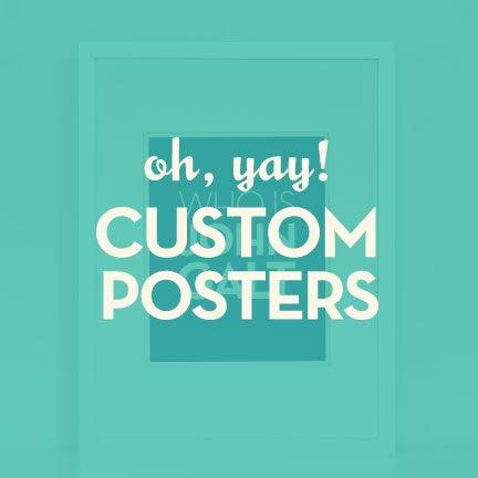 Image of Custom Posters