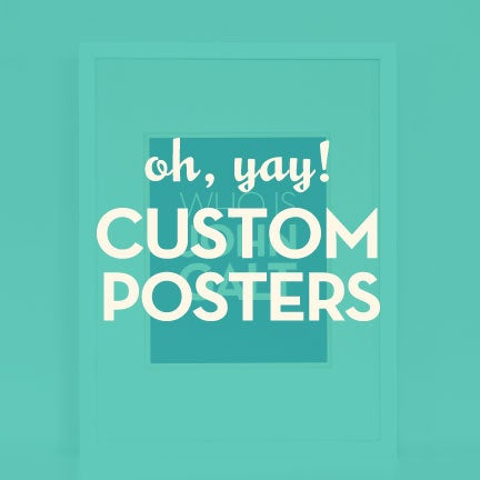 Image of Custom Posters