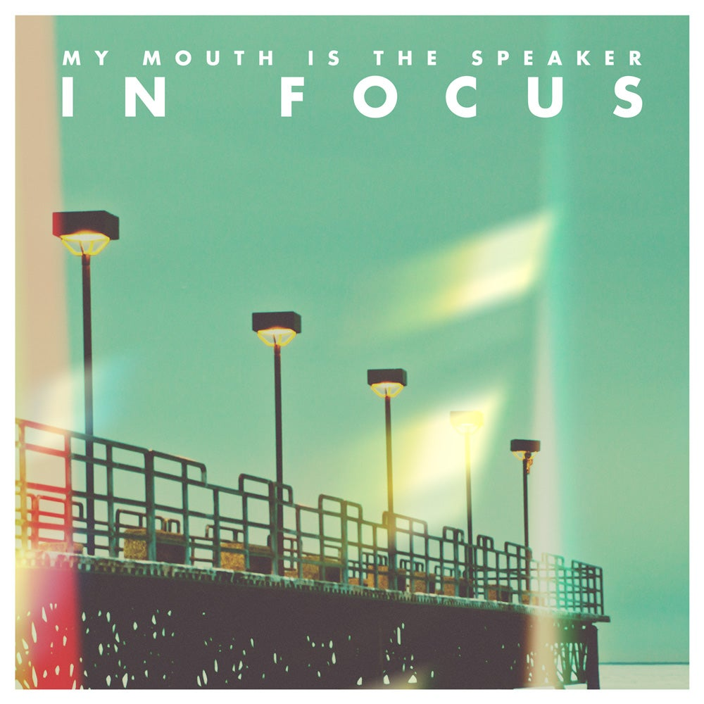 Image of My Mouth Is The Speaker - In Focus 7""