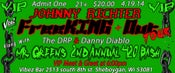 Image of Mr. Green's 2nd Annual 420 Bash Ft. Johnny Richter's FreeKING Out Tour -Tickets *VIP*