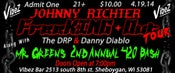 Image of Mr. Green's 2nd Annual 420 Bash Ft. Johnny Richter's FreeKING Out Tour -Tickets General Admission