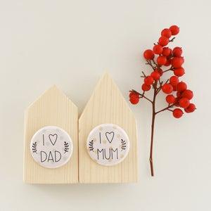 Image of Badge - I love mum / I love dad
