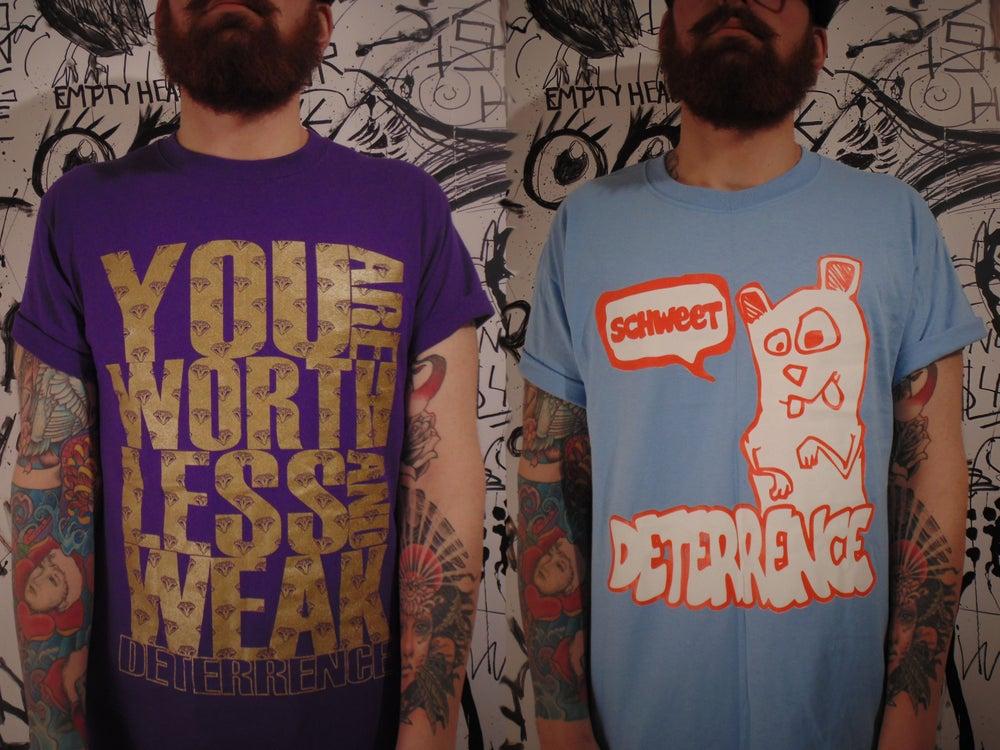 Image of Worthless And Weak / Schweet T-Shirts