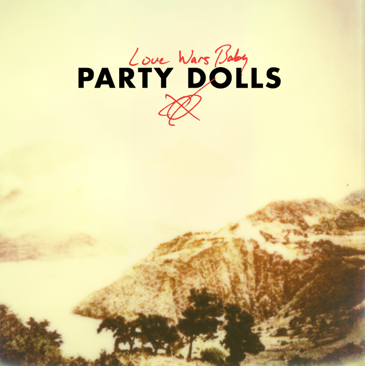 Image of Party Dolls - Love Wars Baby - Digital Download