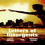 Image of PRE-ORDER: Letters of Insurgents by Fredy Perlman