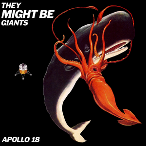 Image of They Might Be Giants - Apollo 18 LP
