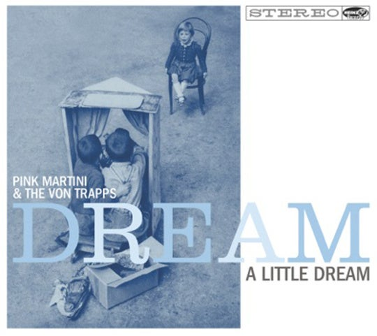 Image of DREAM A LITTLE DREAM