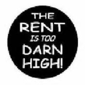 "Image of The Rent Is Too ""Darn"" High"