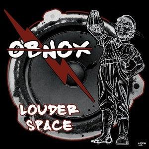 Image of OBNOX - Louder Space LP (12XU 060-1)
