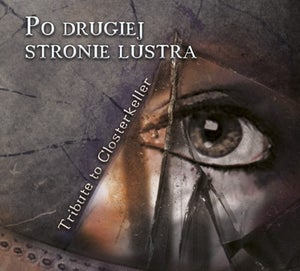 Image of Po Drugiej Stronie Lustra - Tribute To Closterkeller