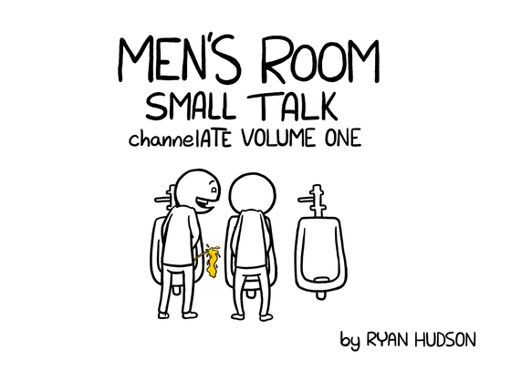 Image of Men's Room Small Talk