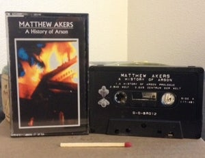 Image of A History Of Arson Cassette