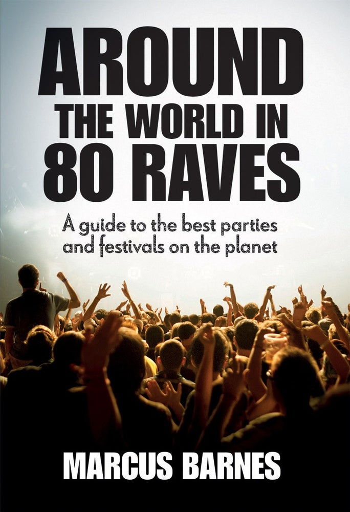 Image of Around The World In 80 Raves