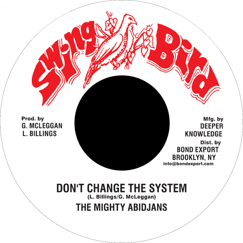 "Image of Mighty Abidjans - Don't Change the System 7"" (Swing Bird)"