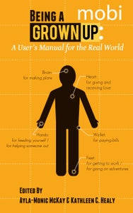 Image of Being a Grown-Up: A User's Manual for the Real World (mobi)
