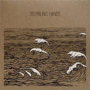 Image of Trembling Hands - S/T LP