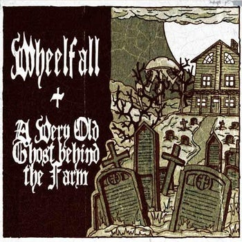 Image of A VERY OLD GHOST BEHIND THE FARM/WHEELFALL - Split CD