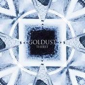 "Image of GOLDUST ""thirst"" LP"