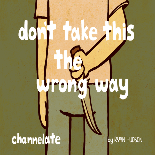 Image of Don't Take This The Wrong Way