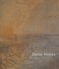 Image of Danae Mattes: Terrain