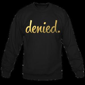 Image of DENIED *GOLD FOIL*
