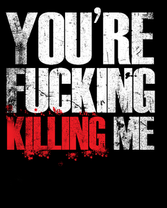 Image of Killing Me T Shirt