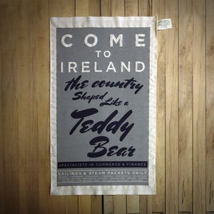 Image of COME TO IRELAND (tea Towel) - THE COUNTRY SHAPED LIKE A TEDDY